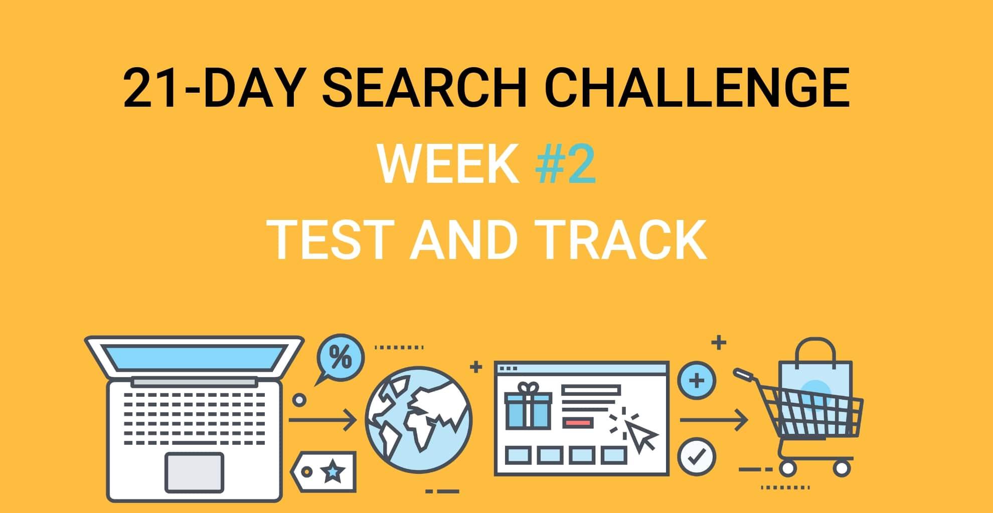 SEO Challenge week 2 Week 2 Test and Track