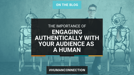 Ways to Engage with Your Audience More Authentically