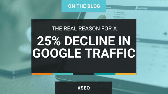 Reason Decline Google Traffic SEO
