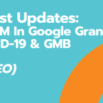 Latest Updates_ Google Grants COVID & GMB (VIDEO)