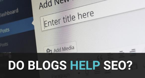 Do blogs help SEO?